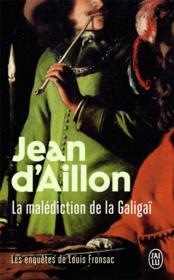 Les enquêtes de Louis Fronsac T.10 ; la malédiction de la Galigaï - Couverture - Format classique