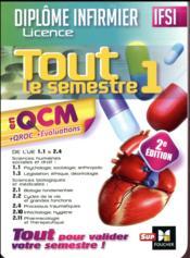 IFSI tout le semestre 1 en QCM et QROC ; diplôme infirmier (2e édition) - Couverture - Format classique