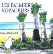 Palmetto ; les palmiers voyageurs - Couverture - Format classique