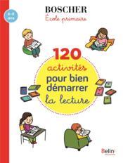 120 activites pour bien demarrer en lecture - Couverture - Format classique
