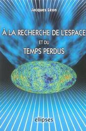 A La Recherche De L'Espace Et Du Temps Perdus - Intérieur - Format classique