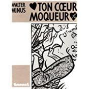 Ton Coeur Moqueur - Couverture - Format classique