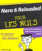 Nero 6 Reloaded Pour Les Nuls - Couverture - Format classique