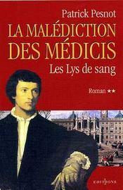 La malediction des medicis t.2 ; les lys de sang - Intérieur - Format classique