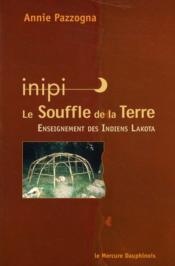 Inipi, le souffle de la terre ; enseignement des indiens Lakota - Couverture - Format classique