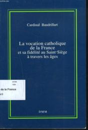 Vocation catholique france - Couverture - Format classique