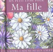 Petit Livre Pour Ma Fille - Intérieur - Format classique