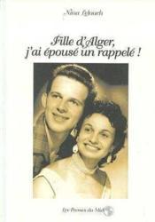 Fille D'Alger, J'Ai Epouse Un Rappele ! - Couverture - Format classique