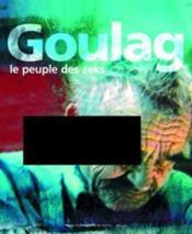 Goulag : le peuple des zeks - Couverture - Format classique