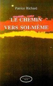 Le Chemin Vers Soi-Meme - Couverture - Format classique