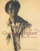 Georges Higuet, Portraits Au Charbon - Couverture - Format classique