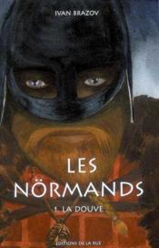 Les Normands Tome 1 La Douve - Couverture - Format classique