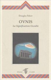Ovnis, la signification occulte - Couverture - Format classique