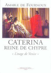 Caterina reine de chypre - l'otage de venise - Intérieur - Format classique