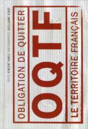 OQTF ; obligation de quitter le territoire francais - Couverture - Format classique