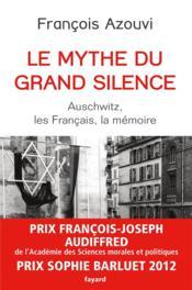 Le mythe du grand silence - Couverture - Format classique