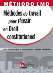 Méthodes de travail pour réussir en droit constitutionnel - Couverture - Format classique