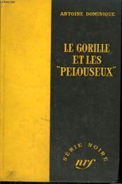 Le Gorille Et Les Pelouseux 28. Collection : Serie Noire Sans Jaquette N° 397 - Couverture - Format classique
