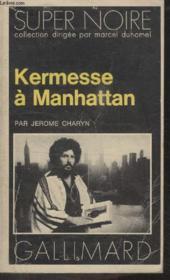 Collection Super Noire N° 81. Kermesse A Manhattan. - Couverture - Format classique