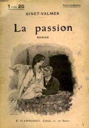 La Passion. Collection : Select Collection N° 128 - Couverture - Format classique
