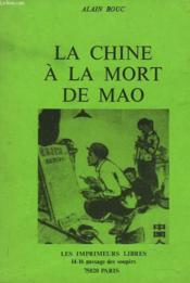 La Chine A La Mort De Mao - Couverture - Format classique