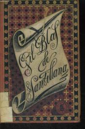 Historia De Gil Blas De Santillana, Compuesta Sobre La De Las Aventuras Del Bachiller De Salamanca Don Querubin De La Ronda - Couverture - Format classique