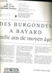 Le Petit Journal Des Grandes Expositions - Musee Du Luxembourg 19 Fevrier 24 Avril 1983 - Des Burgondes A Bayard Mille Ans De Moyen Age. - Couverture - Format classique