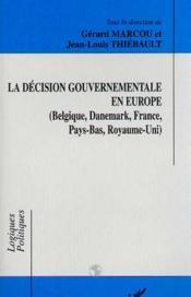 La Decision Gouvernementale En Europe - Couverture - Format classique