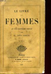 Le Livre Des Femmes Au Dix-Neuvieme Siecle - Couverture - Format classique
