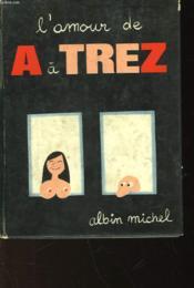 L'Amour De A A Z - Couverture - Format classique
