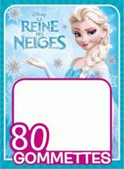 La Reine des Neiges ; 80 gommettes ; Disney - Couverture - Format classique