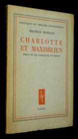 Charlotte et Maximilien, pièce en six tableaux, en prose - Couverture - Format classique