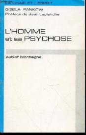 L'Homme Et Sa Psychose - Collection