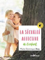 La sécurité affective de l'enfant - Couverture - Format classique