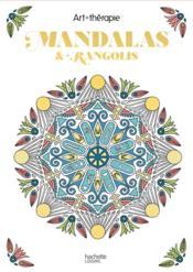 Art-thérapie ; mandalas et rangolis - Couverture - Format classique