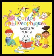 Contes philosophiques racontés par mon chat - Couverture - Format classique