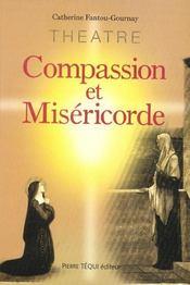 Compassion et misericorde - Intérieur - Format classique