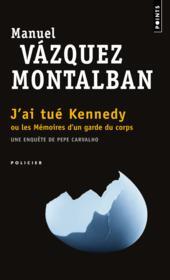 J'ai tué Kennedy ; ou les mémoires d'un garde du corps - Couverture - Format classique
