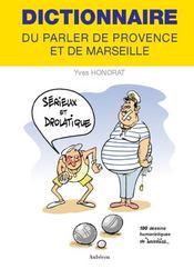 Dictionnaire parler de Provence et de Marseille - Intérieur - Format classique