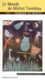 Le monde de michel tremblay tome2 - Couverture - Format classique