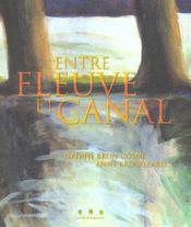 Entre fleuve et canal - Intérieur - Format classique