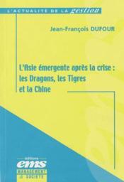 Asie Emergente Apres Crise - Couverture - Format classique