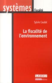 La fiscalité de l'environnement - Couverture - Format classique