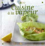 Cuisine a la vapeur - Couverture - Format classique