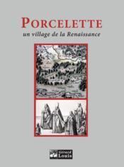 Porcelette, Un Village De La Renaissance - Couverture - Format classique