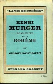 Henry Murger.Romancier De La Boheme. - Couverture - Format classique