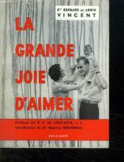 La Grande Joie D Aimer. - Couverture - Format classique