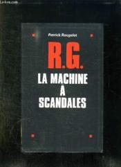 Rg La Machine A Scandales. - Couverture - Format classique
