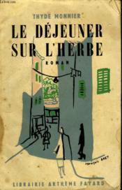 Le Dejeuner Sur L'Herbe. - Couverture - Format classique