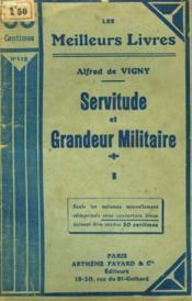 Servitude Et Grandeur Militaire. Tome 1. Collection : Les Meilleurs Livres N° 118. - Couverture - Format classique